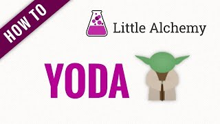 How to make YΟDA in Little Alchemy