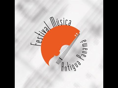 Festival Música Antigua Panamá