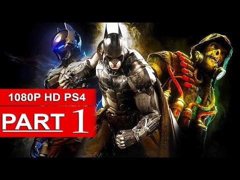 Batman Arkham Knight Gameplay Walkthrough Part 1 [1080p HD PS4] - No Commentary