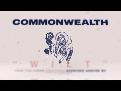 CommonWealth - Wilt (Official Audio Stream)