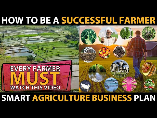 How to be a SUCCESSFUL FARMER..? | Complete Agriculture Business Ideas / Farming Business Plans