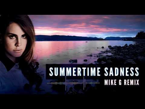 Lana Del Rey - Summertime Sadness Remix (Mike G)