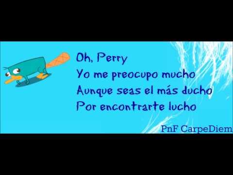 Phineas y Ferb-Regresa Perry-Letra (Español Latino)