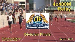 2019 TF - CIF-ss Finals (D1) - 4x400 (Boys)