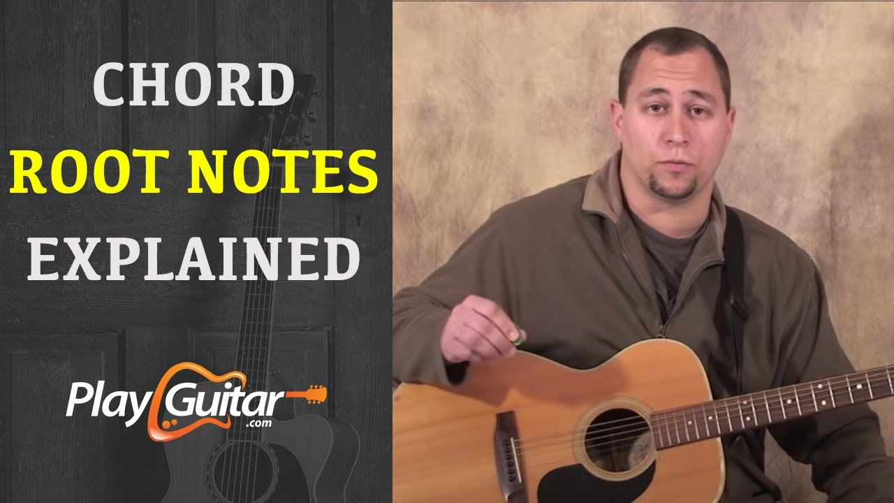 Beginner Guitar Lesson Chord Root Notes Explained Youtube