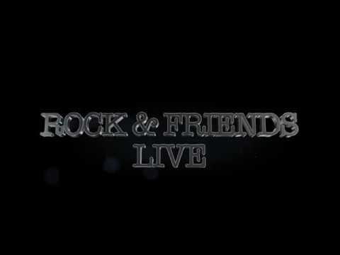 Rock & Friends Live - Presentazione Gruppo