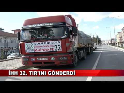 İHH 32. TIR'INI GÖNDERDİ (17.01.2016 - BOLU)