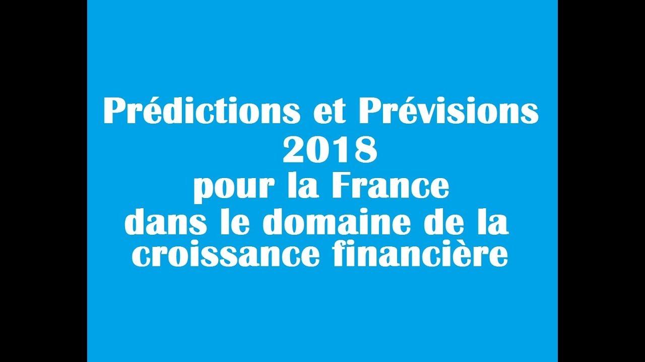 4781957805c8ea Prédictions de voyance 2018 de la croissance financière - YouTube