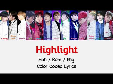 SEVENTEEN - Highlight [Color Coded Lyrics (Han/Rom/Eng)]