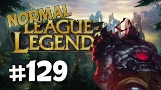 League of Legends Normal | #129 - Trolling as Sion