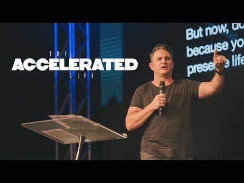 The Accelerated Life  Ps. Matt Hubbard