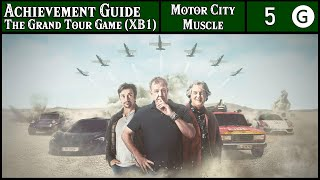 Dwaggienite - Achievement Guide - The Grand Tour Game (XB1) - 5G - Motor City Muscle