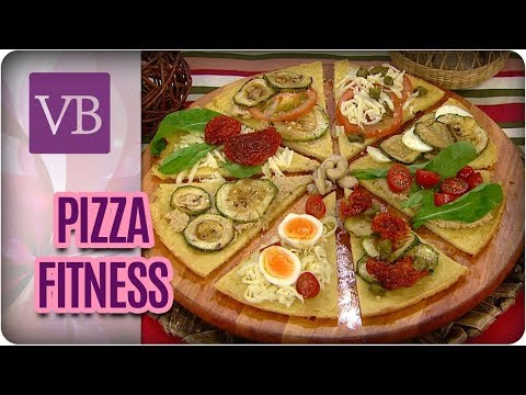 Pizza Fitness e Requeijão Funcional - Você Bonita (31/08/17)