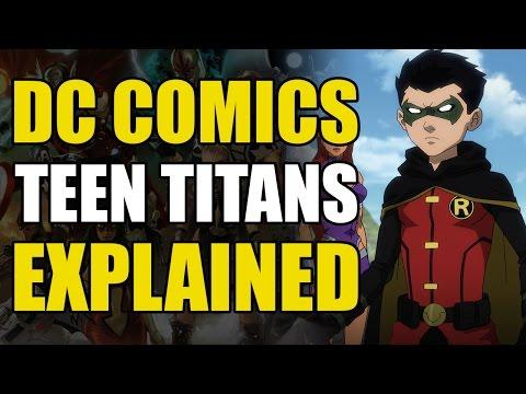 DC Comics: The Teen Titans Explained