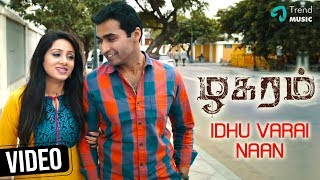 Zhagaram Tamil Movie |  Idhu Varai Naan Video Song | Nandha | Eden | Krish | Dharan Kumar
