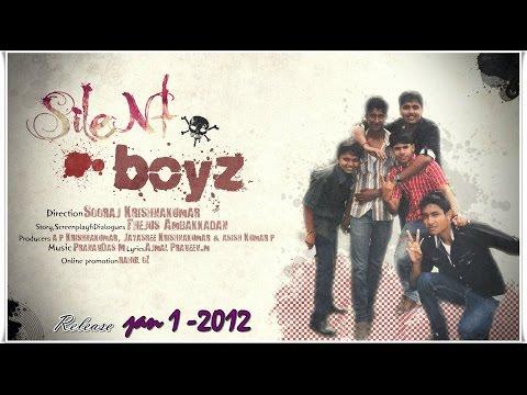 Silent BoyZ Malayalam Short Film (Friendship) 2012 By Sooraj Krishnakumar