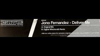 Jono Fernandez - Deliver Me (Original Mix)