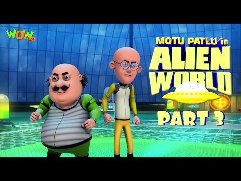 Motu Patlu in Alien World -Movie -Part 03|...