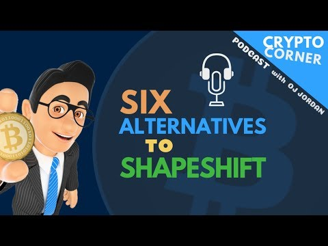 6 Alternatives to Shapeshift | Crypto Corner #42