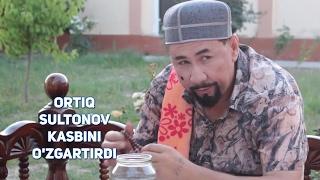 Ortiq Sultonov - Kasbini o
