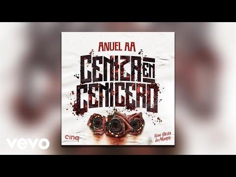 Anuel - Ceniza En Cenicero (Official Audio)