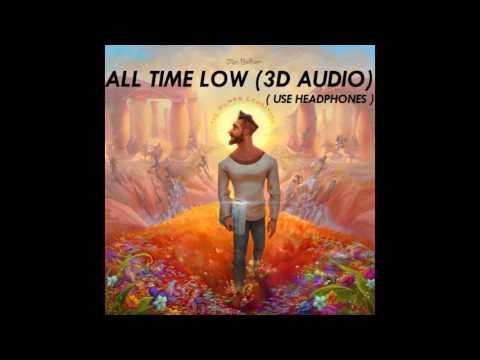 [3D AUDIO!!!] Jon Bellion - All Time Low (USE HEADPHONES!!!!)