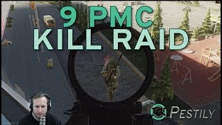 9 PMC Kill Raid - Escape from Tarkov