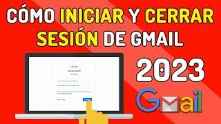 Cómo Iniciar Sesión En Gmail ✅  Entrar A Correo Gmail  Y Cómo Cerrar La Sesión De Gmail ⭐️2020