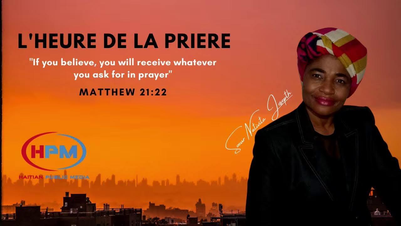 L'HEURE DE LA PRIERE SUR HPM