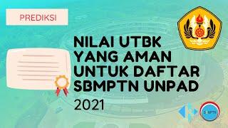 Nilai UTBK yang Aman untuk Daftar SBMPTN Unpad 2021