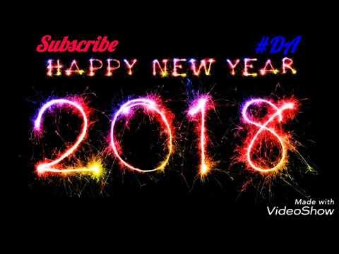 HAPPY NEW YEAR 2018 In Advance New Whatsapp Status Video || Latest Updates || Happy NEW YEAR SONGS