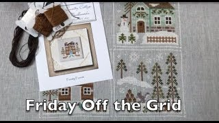 Off the Grid Needlearts - Friday Off the Grid - Ep.10