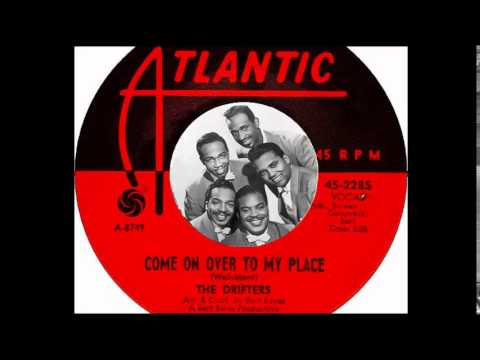 The Drifters - Come On Over To My Place  (1965)