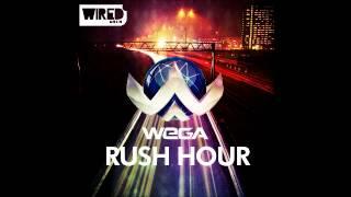 Wega - Rush Hour (Original Mix)