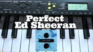 Perfect - Ed Sheeran | Easy Keyboard Tutorial With Notes (Right Hand)