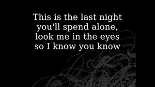 Repeat youtube video Skillet- The Last Night-Lyrics