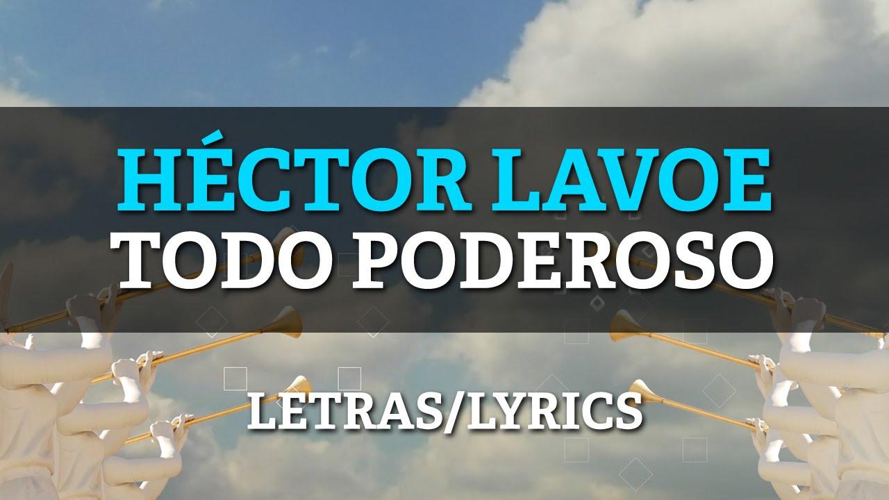 Hector Lavoe – El Todopoderoso (Letras/Lyrics)