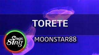 [MAGICSING Karaoke] MOONSTAR88_ TORETE karaoke | Tagalog