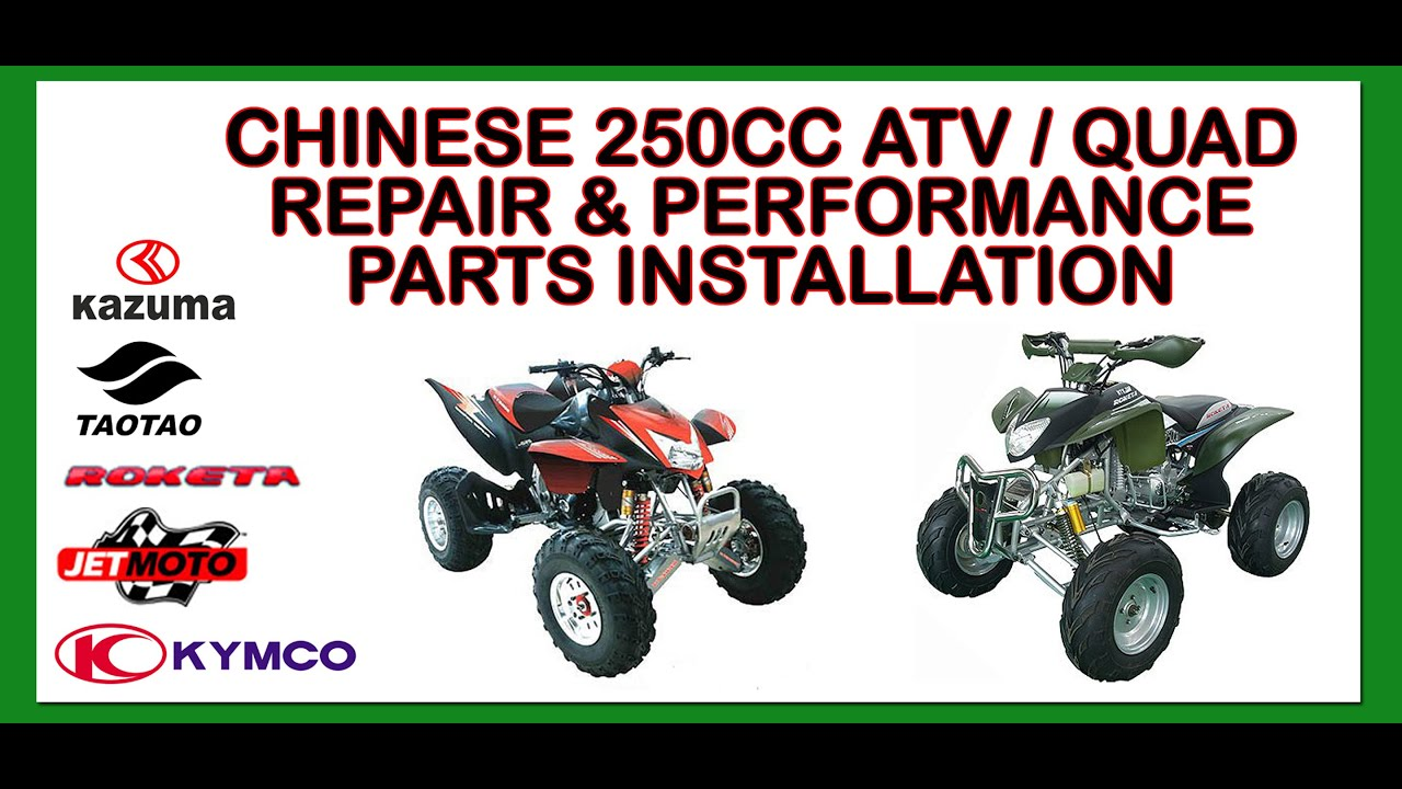chinese 250cc atv / quad repair  performance parts installation