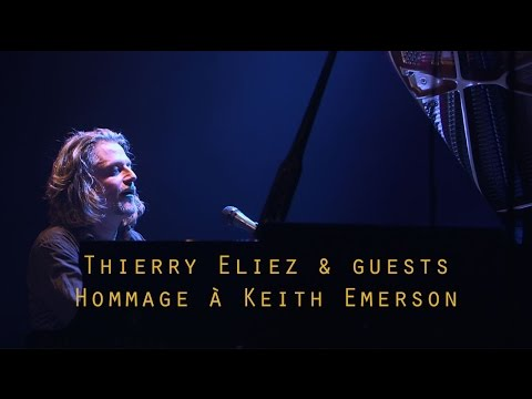 Thierry Eliez & guests - Hommage à Keith Emerson