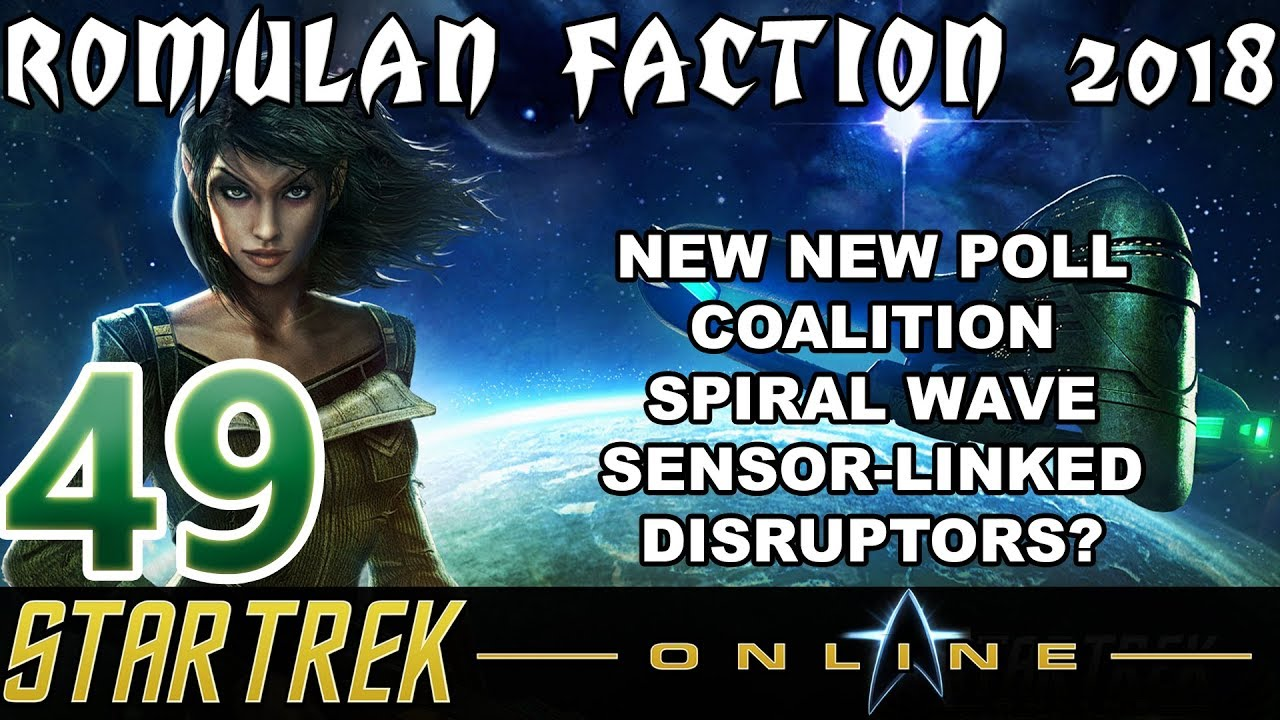 Let S Play Star Trek Online Romulan Faction 2018 49 Coalition Spiral Wave Sensor Linked Youtube