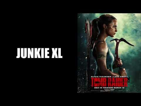 The Tomb Raider - Junkie XL - Tomb Raider 2018 Soundtrack