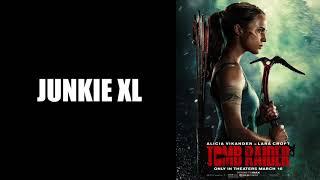 The Tomb Raider - Junkie XL - Tomb Raider (2018) Soundtrack