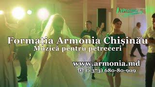 Muzica la nunta cu Formatia Armonia Chisinau   Muzica de petrecere din Chisinau   Nunti moldovenesti