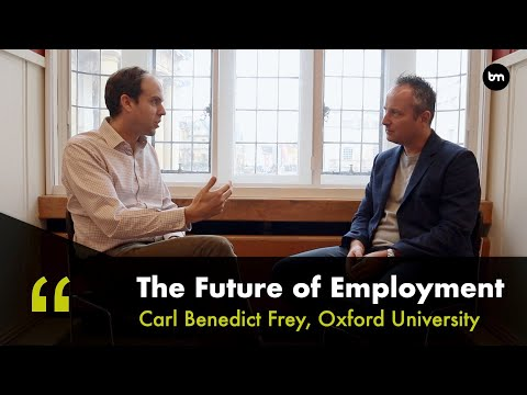 The Future of Employment - The Impact of AI and Automation on Jobs - with Oxford Prof Carl Frey