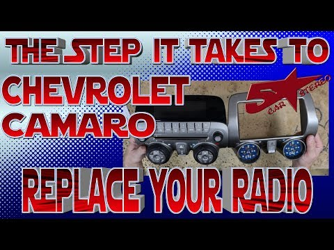 The Steps It Take To Replace Your Radio Chevrolet Camaro