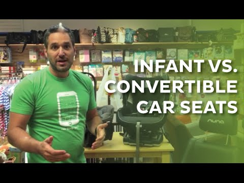 What Is The Difference Between Infant Car Seats & Convertible Car Seats?