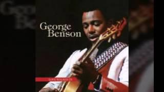 Nothing gonna change my love for you original by george benson with lyrics