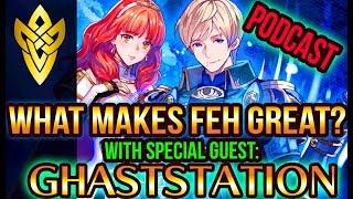 Fire Emblem Heroes Origins with Youtuber GhastStation | FEH Podcast