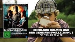 Sherlock Holmes und der geheimnisvolle Zirkus (Deutscher Trailer) || KSM